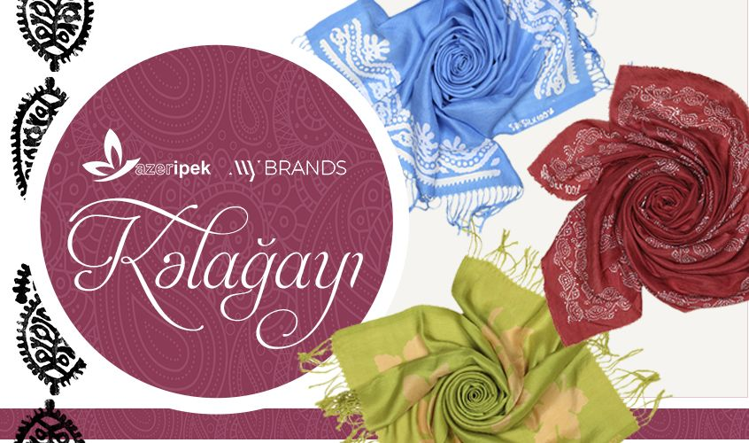 "Always trending: Kelaghayi by ""Azəripek"" in ""MyBrands"" fashion network"